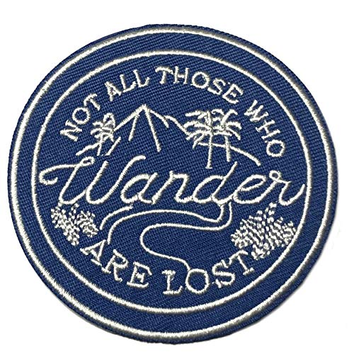 "Not All Those Who Wander are Lost 3"" Embroidered Patch Iron Sew-on National Park Explorer Series Souvenir Travel Vacation Mountains Forest Woods Bears Buffalo Wolves Nature Outdoors Explore Rivers"