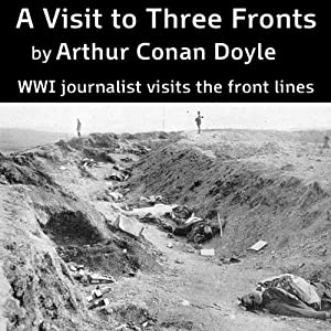 A Visit to Three Fronts Audiobook