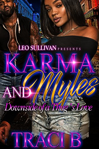 Karma and Myles: Downside of a Thug's Love
