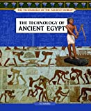 The Technology of Ancient Egypt, M. Solodky, 1404205578