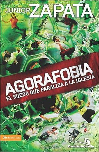 Agorafobia: El miedo que paraliza la iglesia (Especialidades ...