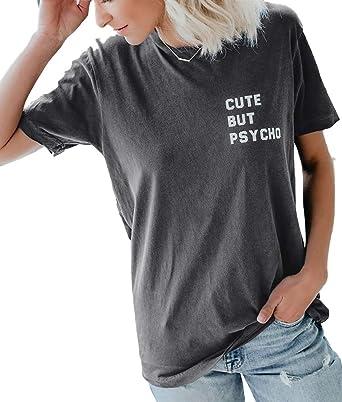 f660dd316 YEXIPO Womens Cute But Psycho Shirt Short Sleeve Summer T Shirts Funny Graphic  Tees Letter Print