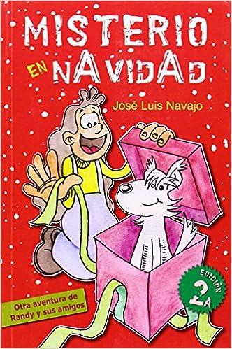 Misterio en Navidad (Spanish Edition): José Luis Navajo