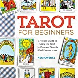#5: Tarot for Beginners: A Holistic Guide to Using the Tarot for Personal Growth and Self Development