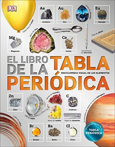el libro de la tabla peridica spanish edition by dk children