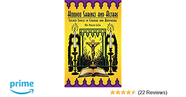 Hoodoo Shrines and Altars: Sacred Spaces in Conjure and Rootwork