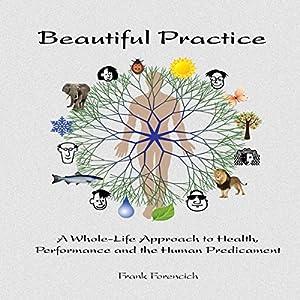 Beautiful Practice Audiobook