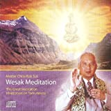 Wesak Meditation By Master Choa Kok Sui (The Great Invocation and Meditation on Twin Hearts)