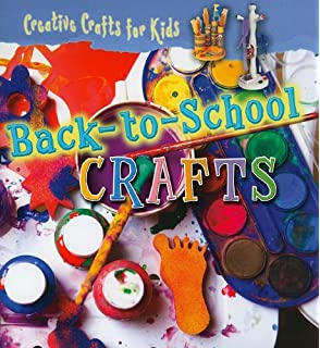 Back-to-School Crafts (Creative Crafts for Kids)