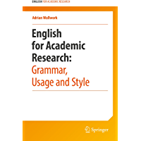 English for Academic Research: Grammar, Usage and Style (English Edition)