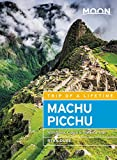 #7: Moon Machu Picchu: With Lima, Cusco & the Inca Trail (Travel Guide)
