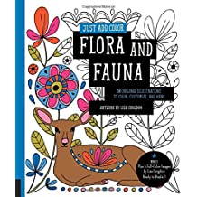 Just Add Color: Flora and Fauna: 30 Original Illustrations to Color, Customize, and Hang - Bonus Plus 4 Full-Color Images by Lisa Congdon Ready to Display!