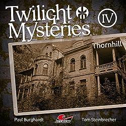 Thornhill (Twilight Mysteries - Die neuen Folgen 4)