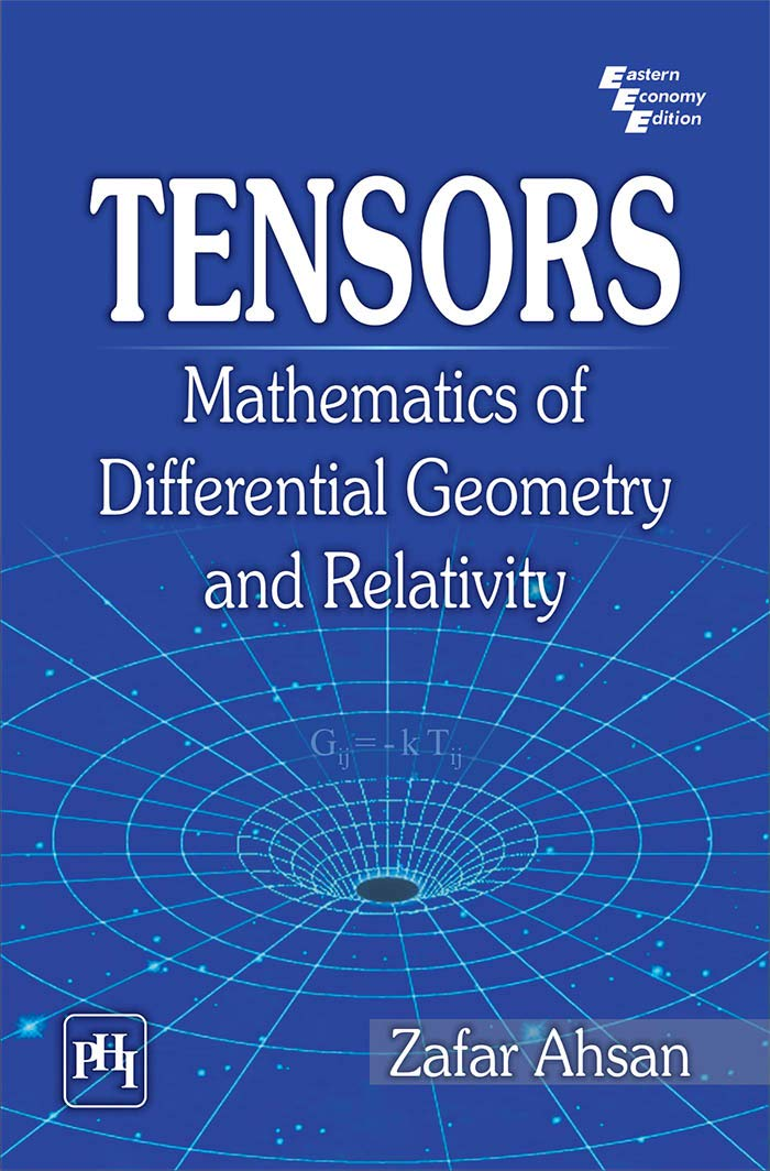 Tensors  Mathematics Of Differential Geometry And Relativity