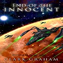 End of the Innocent Audiobook by Clark Graham Narrated by David George