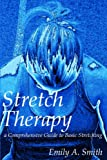Stretch Therapy, Emily A. Smith, 1435703480