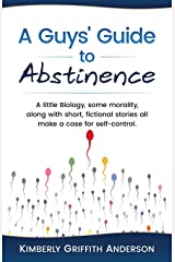 A Guys' Guide to Abstinence Paperback