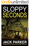 Sloppy Seconds (Mike Anderson Book 2)