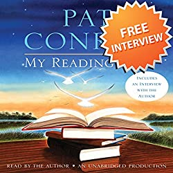 An Interview with Pat Conroy, Author of My Reading Life