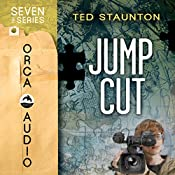 Jump Cut: Seven (The Series) | Ted Staunton