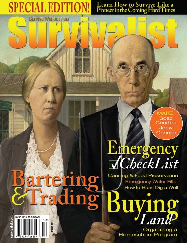 Survivalist Magazine Issue #10 - Pioneer Living by [Milandred, John, Jones, James, Bjarnson, Dianne, Bunch, Mark, James, Halo, Bailey, Lucinda, Slack, Michael Don, Lewis, Ralph, Anderson, Jeff]