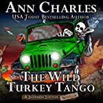 The Wild Turkey Tango: Jackrabbit Junction Humorous Mystery | Ann Charles