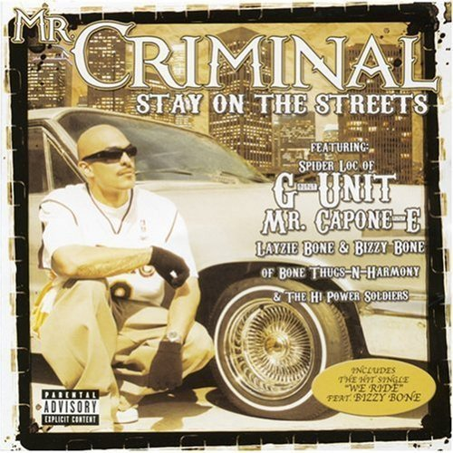 CD : Mr. Criminal - Stay On The Streets [explicit Content] (Enhanced)