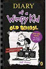 Diary of a Wimpy Kid: Old School (Book 10) Paperback