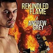 Rekindled Flame | Andrew Grey