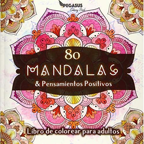 Libro de colorear para adultos: 80 Mandalas & Pensamientos Positivos Tapa blanda – 17 octubre 2018 a buen precio