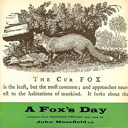 A Fox's Day (A Special Adaptation Of Reynard The Fox)