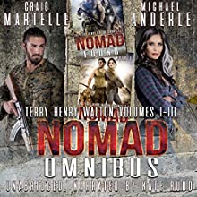 Nomad Omnibus 01: A Kurtherian Gambit Series: A Terry Henry Walton Chronicles Omnibus Audiobook by Craig Martelle, Michael Anderle Narrated by Kate Rudd