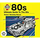 Ultimate Guide to 80s