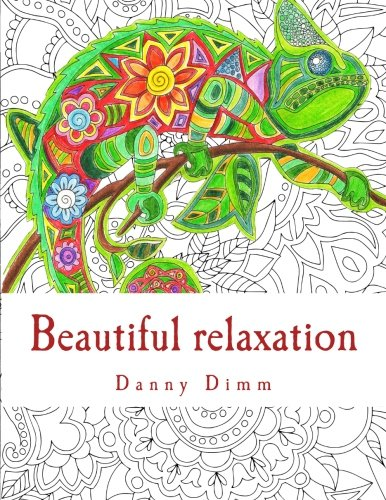 Beautiful relaxation: Coloring book for everyone