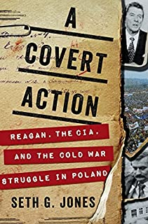Book Cover: A Covert Action: Reagan, the CIA, and the Cold War Struggle in Poland