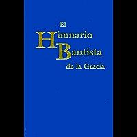 El himnario bautista de la Gracia (Spanish Edition) book cover