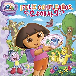 Feliz Cumpleanos, Dora!=Doras Big Birthday Adventure ...