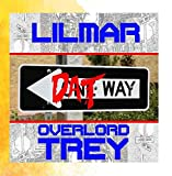 Dat Way (feat. Overlord Trey)