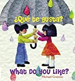 img - for Que Te Gusta? = What Do You Like? (Spanish Edition) by Michael Grejniec (2008-10-01) book / textbook / text book