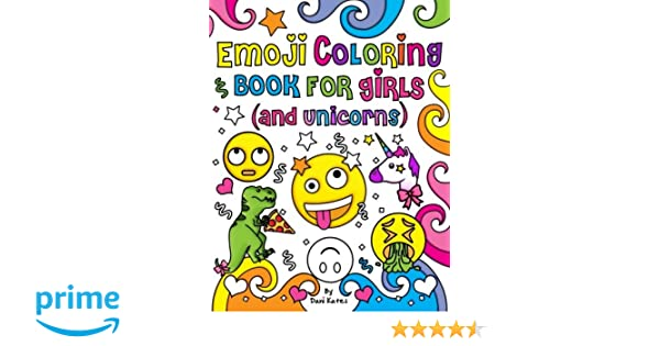 Amazon Com Emoji Coloring Book For Girls And Unicorns New Emojis