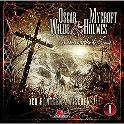 Der Röntgen-Zwischenfall (Oscar Wilde & Mycroft Holmes - Sonderermittler der Krone 8)