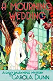 A Mourning Wedding (Daisy Dalrymple Mysteries, No. 13)