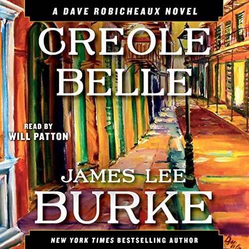 Creole Belle: A Dave Robicheaux Novel, Book 19 Audiobook [Free Download by Trial] thumbnail