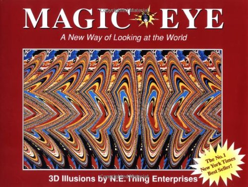Magic Eye: A New Way of Looking at the World