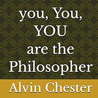 Amazon com: You, You, You Are the Philosopher: A Guide to