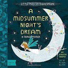 A Midsummer Night's Dream: A BabyLit® Fairies Primer (BabyLit: Little Master Shakespeare)