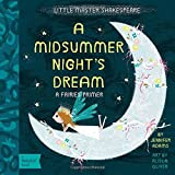 A Midsummer Night's Dream: A BabyLit® Fairies Primer (BabyLit: Little Master Shakespeare)