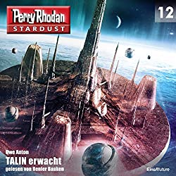 TALIN erwacht (Perry Rhodan Stardust 12)