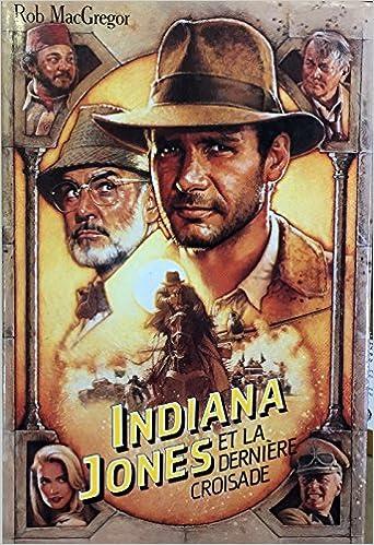 film indiana jones et la derniere croisade