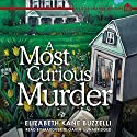 A Most Curious Murder: A Little Library Mystery, Book 1 Audiobook by Elizabeth Kane Buzzelli Narrated by Marguerite Gavin